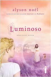 Luminoso - Série Riley Bloom