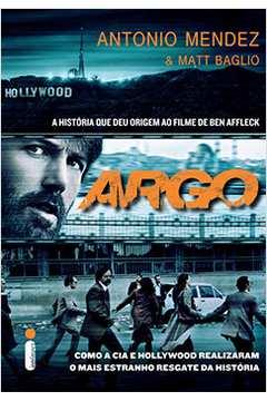 Argo: Como a Cia e Hollywood Realizaram o Mais Estranho Resgate...