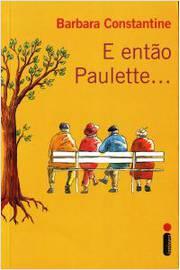E Então Paulette