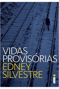 Vidas Provisórias/ 1º Edição
