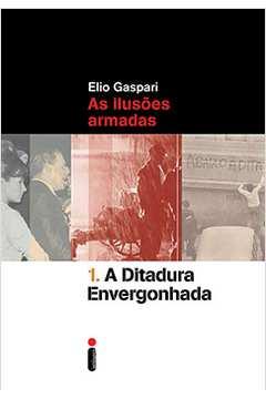 A Ditadura Envergonhada
