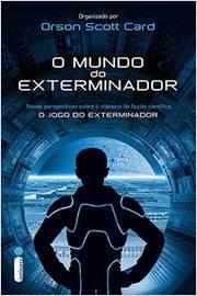O Mundo do Exterminador