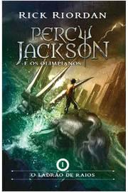 O Ladrão de Raios/ Percy Jackson e os Olimpianos/ Volume 1/ 3º Edição
