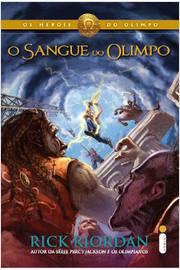 O Sangue do Olimpio - os Heróis do Olimpo Livro 5