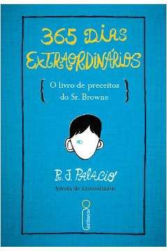 365 Dias Extraordinarios O Livro De Preceitos Do Sr Browne