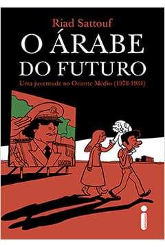 O Árabe do Futuro: uma Juventude no Oriente Médio ( 1978-1984 )