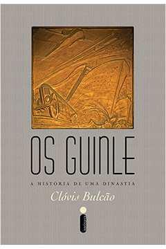 Guinle: a História de Uma Dinastia