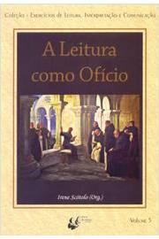A LEITURA COMO OFICIO - VOL. 05