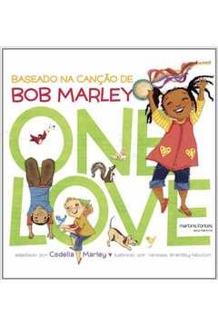 One Love - Baseado Na Canção De Bob Marley