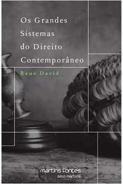 Os Grandes Sistemas Do Direito Contemporâneo