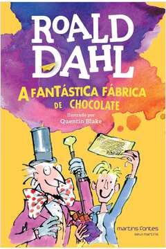 A Fantástica Fábrica De Chocolate - 6ª Ed.