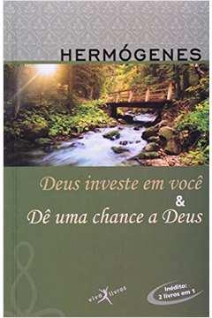 Deus Investe em Você & Dê Uma Chance a Deus (edição de Bolso 2 em 1)