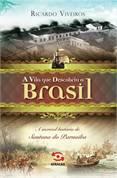 A Vila Que Descobriu o Brasil