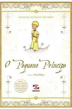 PEQUENO PRINCIPE, O - (LUXO) - GERACAO EDITORIAL