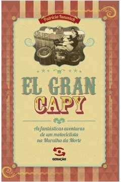 El Gran Capy - as Fantásticas Aventuras de um Motociclista na Muralha da Morte
