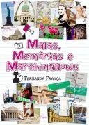 Malas, Memórias e Marshmallows