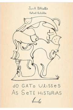 Do Gato Ulisses e as Sete Historias