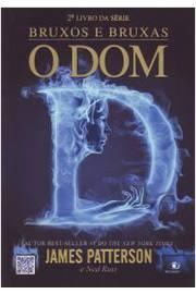 O Dom Bruxos e Bruxas 2º Livro da Série