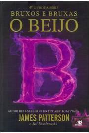 O Beijo (série Bruxos e Bruxas Vol.4)