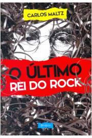 Último Rei do Rock, O