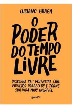 PODER DO TEMPO LIVRE, O