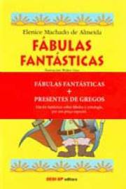 Kit Antologia Infantil Fabulas Fantasticas Presentes de Gregos