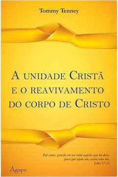 A Unidade Crista e o Reavivamento do Corpo de Cristo