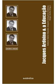 Jacques Ardoino e a Educacao