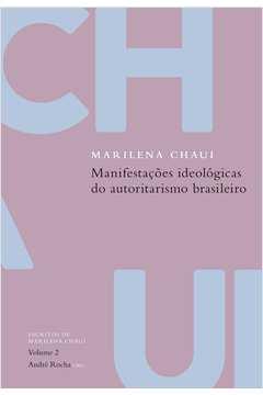 Manifestações Ideológicas do Autoritarismo Brasileiro - Vol. 2