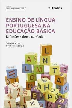 Ensino de Língua Portuguesa na Educacão Básica: Reflexões Sobre o Currículo