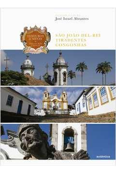 Tesouros de Minas Sao Joao del Rey Tiradentes