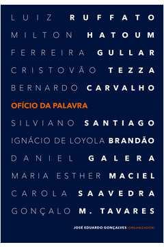 Ofício da Palavra - Colecão Literatura Brasileira