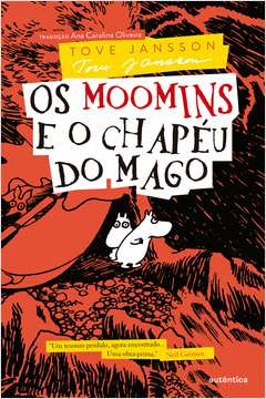 Os Moomins e o Chapeu do Mago