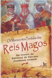MANUSCRITOS PERDIDOS DOS REIS MAGOS