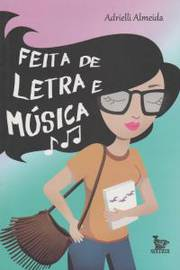 Feita de Letra e Música