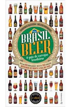 BRASIL BEER O GUIA DE CERVEJAS BRASILEIRAS