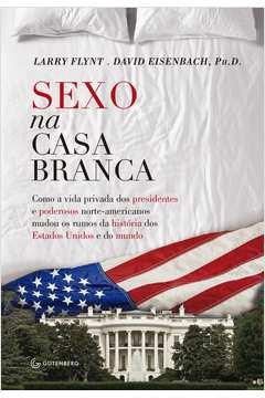 SEXO NA CASA BRANCA