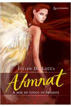 Ahmnat: a mãe de todos os pecados