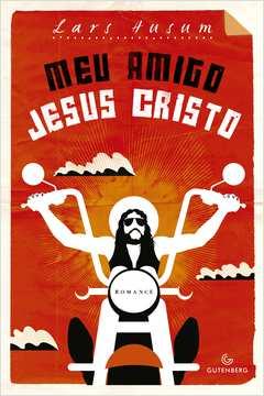 Meu amigo Jesus Cristo