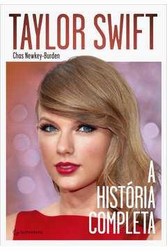 Taylor Swift: A Historia Completa
