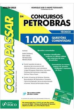Como Passar Em Concursos da Petrobras 1 000 Questoes Comentadas
