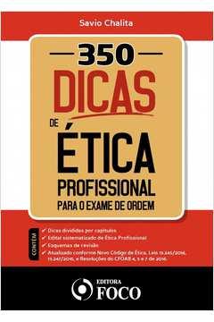350 Dicas de ética Profissional para o Exame de Ordem