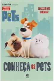 Pets - A Vida Secreta dos Bichos: Conheça Os Pets