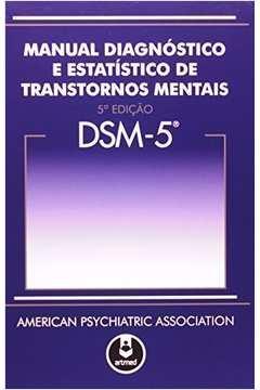 Dsm 5 - Manual Diagnóstico e Estatístico de Transtornos Mentais