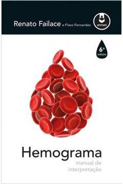 Hemograma: Manual de Interpretação