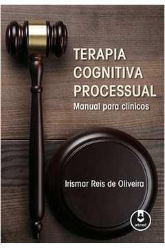 Terapia Cognitiva Processual Manual para Clinicos