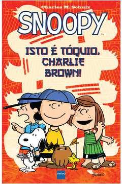 Snoopy - Isto é Tóquio, Charlie Brown