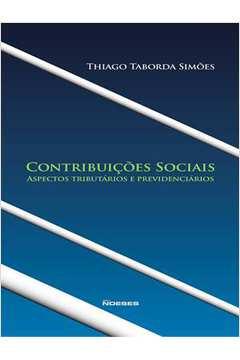 Contribuicões Sociais: Aspectos Tributários e Previdenciários