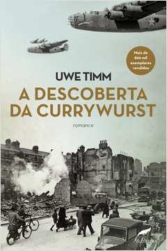 Descoberta do Currywurst, A
