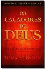 Os Caçadores de Deus - em Busca do Amado da sua Alma